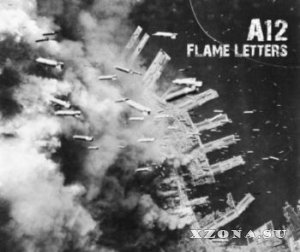 A12 - Flame Letters [EP] (2013)