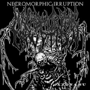 Necromorphic Irruption - Necromorphic Irruption (2012)