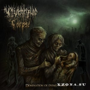 Unidentified Corpse – Domination Of Dying People (EP) (2013)