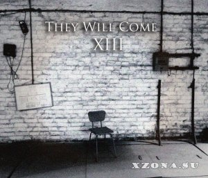Tendens - They will come XIII (EP) (2013)