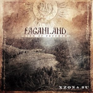 Paganland - Wind Of Freedom (2013)