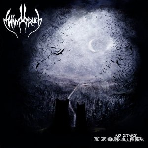 Windbruch - No Stars, Only Full Dark (2013)