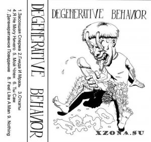 Degenerative behavior - Demo (2012)