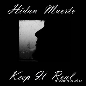 Hidan Muerto - Keep It Real (2013)