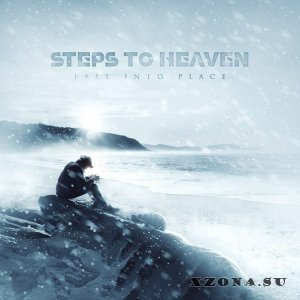 Steps To Heaven – Fall Into Place [Single] (2013)