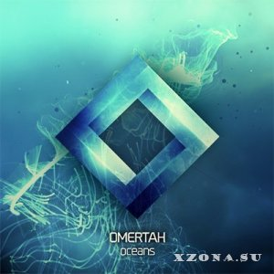 Omertah - Oceans [Single] (2013)