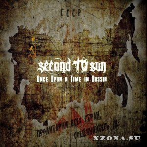 Second To Sun - Once Upon A Time In Russia [Single] (2013)