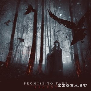 Promise to take - Ascent (EP) (2013)