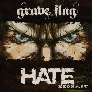 Grave Flag - Hate (EP) (2013)