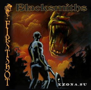 Blacksmiths - Firstshot (EP) (2013)