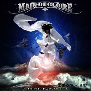 Main-de-Gloire - In The Darkness [Single] (2013)