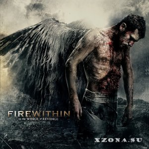 Fire within - On the wings of revenge (3 трека) (2013)