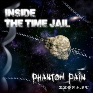 Inside the time Jail - Phantom Pain (2013)