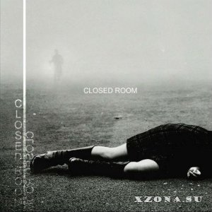 Closed Room - Closed Room (2012)