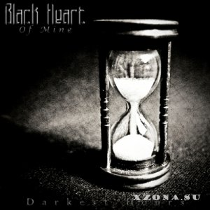 Black Heart Of Mine - Darkest Hours (2013)