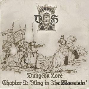 Dungeon Lore - Chapter I: King In The Mountain (2013)