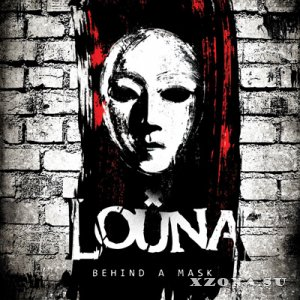 Louna - Behind A Mask (2013)