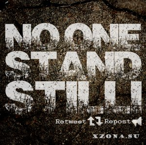 No One Stand Still – Retweet, Repost! (EP) (2013)