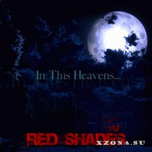 Red Shades - In This Heavens [Single] (2013)