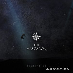 The Mascaron - Beginnings [EP] (2013)