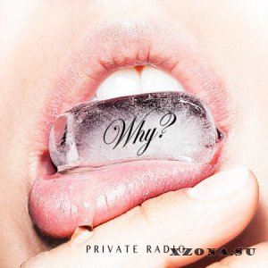 Private Radio - Why? (EP) (2013)