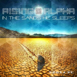 Rising Alpha – In The Sand He Sleeps (EP) (2013)