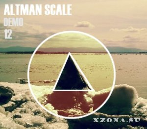Altman Scale - 12 (Demo) (2013)