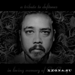 A Tribute to Deftones: in Loving Memory of Chi Cheng (2013)