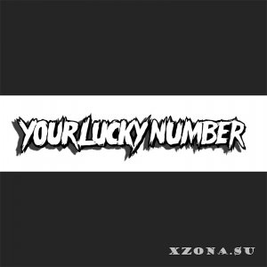 Your Lucky Number – EP (2013)
