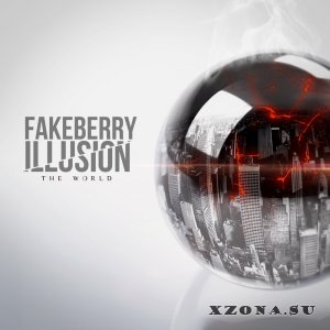 FakeBerry Illusion - The World (EP) (2013)