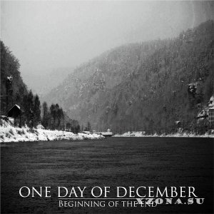 One Day of December - Beginning of the End [EP] (2013)