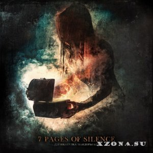 7 Pages Of Silence - Шкатулка Пандоры [EP] (2013)