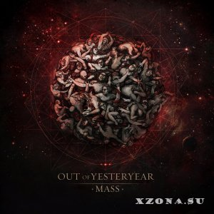Out Of Yesteryear - Mass (2013)
