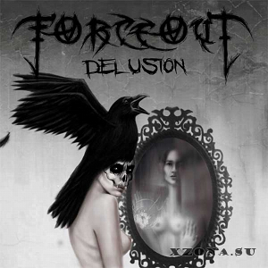 ForceOut – Delusion (2013)