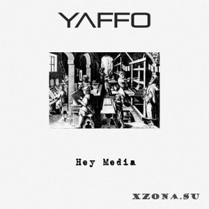 Yaffo - Hey Media [EP] (2012)