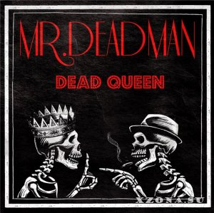 Mr.Deadman - Dead Queen (EP) (2013)