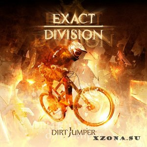 Exact Division – Dirt Jumper (EP) (2013)