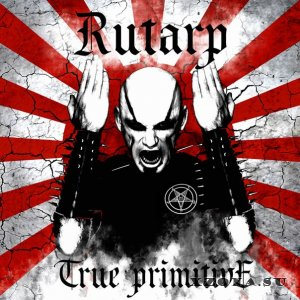 Rutarp - True Primitive (2013)