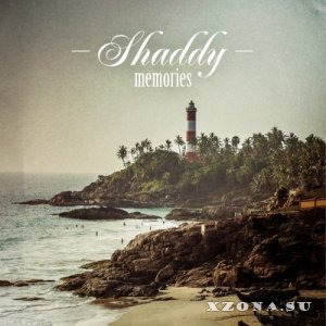 Shaddy – Memories (2013)
