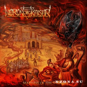 Neron Kaisar - Madness of the Tyrant (2013)