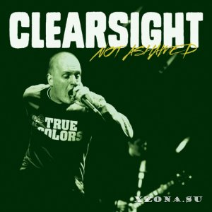 Clearsight - Not Ashamed [EP] (2013)
