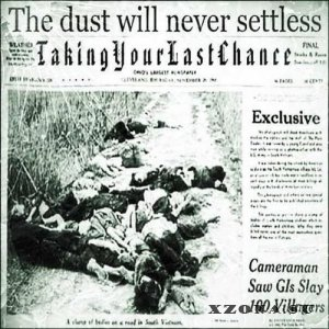 Taking Your Last Chance - The Dust Will Never Settles [Single] (2013)