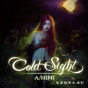 Cold Sight – A/H1N1 (2013)