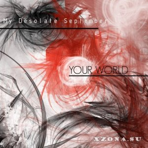 My Desolate September - Your World [Single] (2013)