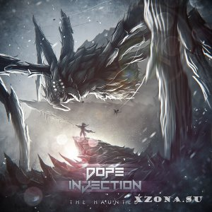 Dope Injection - The Haunted (EP) (2013)