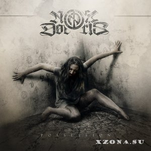 Nox Doloris – Possession (2013)
