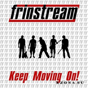 Frinstream - Keep Moving On! [2013]