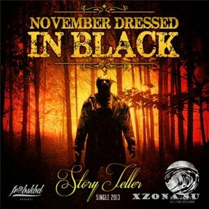 November Dressed In Black - Story Teller (Single) (2013)