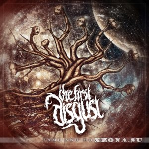 The First Disgust – Fame And Honor (Single) (2013)