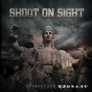 Shoot on Sight � ���������� ��� (2013)